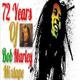 72 Years Of Bob Marley Birthday Mix
