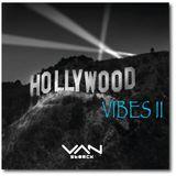 HollywoodVibes@VanStorckHouseMix2