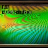 Random Fridays 001