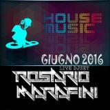 Live DJ Set RosHouse Giugno 2016 by Rosario Marafini DeeJay
