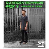 DJ KADEN RICHARDS | MIX 4 | HIPHOP + UK RAP +TRAP | FEAT DRAKE BLUEFACE NSG DIGGA D OFFSET DABABY
