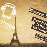 Mister Poison live in the Mixplace Party - Mixplace on 3