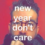 new year don't care // January 2017