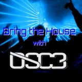 Bring the House with OSC3 Episode 31