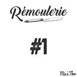 Remoulerie #1