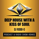 Episode 41 - Deep House with a Kiss of Soul #tdjros #dhks