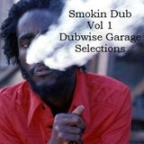 Smokin Dub Tracks Vol 1 -  Dubwise Garage Mix Feat. Conscious Sounds-African Headcharge-Bill Laswell
