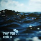 Swavy Radio Episode 20