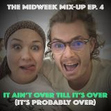 Ep4 of The Midweek Mix-Up: The Grand Finalé ft Mz Vout