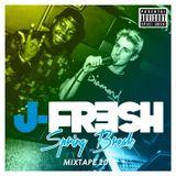 J-Fresh Spring Break Mixtape 2014