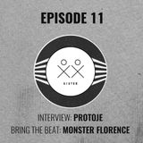 S I S T E R - Episode 11 - Monster Florence (#BringTheBeat) + Protoje Interview