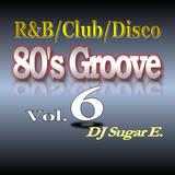 80's Groove Vol.6 - DJ Sugar E.