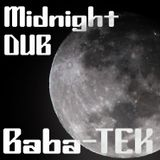 Midnight Dub ( Baba-TEK )