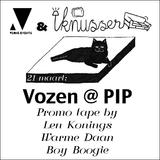 Len Konings, Warme Daan & Boy Boogie - Vozen @ PIP Promotape