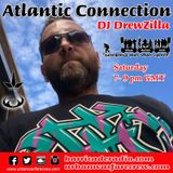 DJ DrewZilla - The Atlantic Connection - Barricade Radio - UWC07 - 08/12/2017