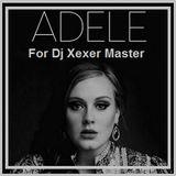 Xexer & Adele Hello Extended Version Original (Original Remix)
