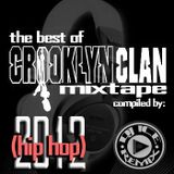 The Best Of Crooklyn Clan (Hip-Hop) Mixtape By Dj ICE