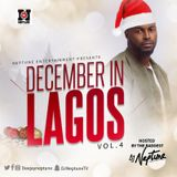 DJ Neptune 2016 December In Lagos Vol 4 Mixtape