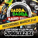 BADDA BADDA RADIO LIVE RECORDING MARCH 30