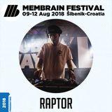 Raptor - Membrain Festival 2018 Promo Mix