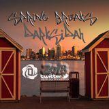 Spring Breaks - Darksidah - 2018