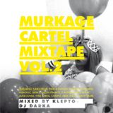 MURKAGE CARTEL MIXTAPE VOLUME 2
