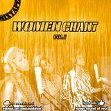 Women Chant mixtape vol.1(by Sweetsoundofsoul)