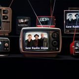 The Saw Radio Show, Nov 11th