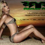 DJ Reckless Ryan - World of Reckless 12 (Vex't Guest Mix)