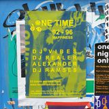 DJ Vibes live at One Time, Peckham 26th April 2019