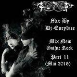 Mix New Gothic Rock (Part 11) By Dj-Eurydice (Mai 2016)