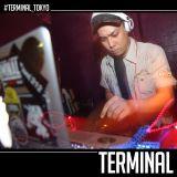 @DJKAYJP - #TERMINAL_TOKYO Live Mix (Open Up Set)