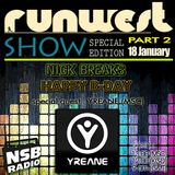 Runwest Show part 2 / Special Edition / Nick breaks Happy B-day + Guest mix by YREANE