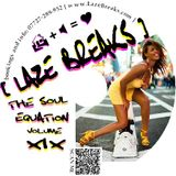 THE SOUL EQUATION volume 19 # mixed by LAZE BREAKS