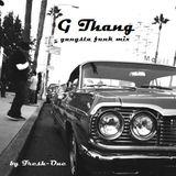 G Thang (gangsta funk mix)