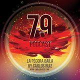 Carlos Ruiz presenta La Pecora Baila PODCAST 79