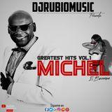 Michel ¨El Buenon¨ Greatest Hits Vol.1 2018 - By @Djrubiomusic