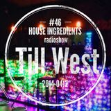 Till West HOUSE-INGREDIENTS #046