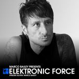 Elektronic Force Podcast 011 with Marco Bailey