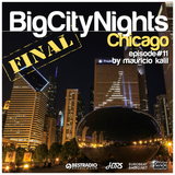 Big City Nights #011 - Chicago