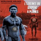 Worldwide Airlines Flight 021 - L'Étreinte Du Serpent A Plumes (Free&Legal)