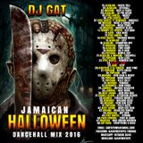 DJ GAT JAMAICAN HALLOWEEN DANCEHALL MIX OCTOBER 2016
