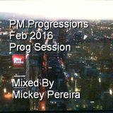 PM PROGRESSIONS FEB 2016 PROG SESSION
