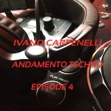Ivano Carpenelli - Andamento Techno - Episode 4