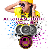 The African Juice Vol. 5 By deejay ortis [Exclusively Bongo from East Africa]