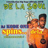 Rene & Bacus Presents DJ Kode One - Spins DE LA SOUL Mix (May 2018)