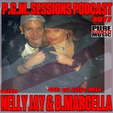 P.G.M. SESSIONS PODCAST 077 with NELLY JAY & B.MARCELLA