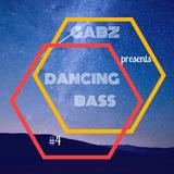 Gabz - Dancing Bass #4