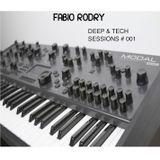 Fabio Rodry - DEEP & TECH SESSIONS #001