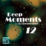 Deep Moments #12 by DJdreamroberts